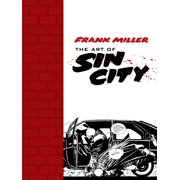 Frank Miller: The Art of Sin City - eBook