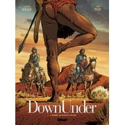 Down Under - Tome 01 - eBook