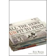 All the News Unfit to Print - eBook
