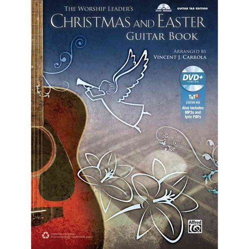 The Worship Leader's Christmas and Easter Guitar Book: Guitar Tab Edition