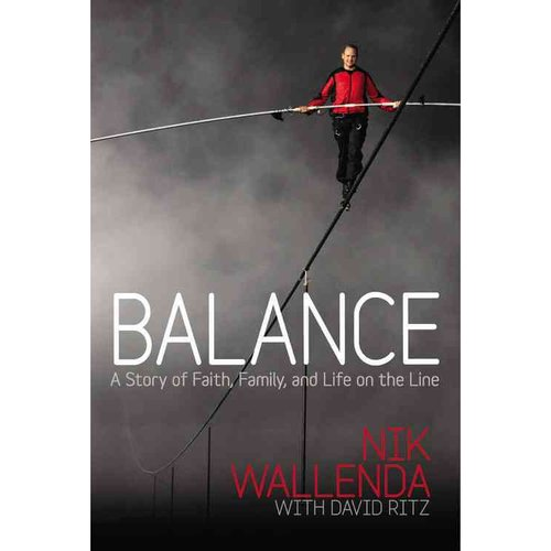 Balance: A Story of Faith, Family, and Life on the Line