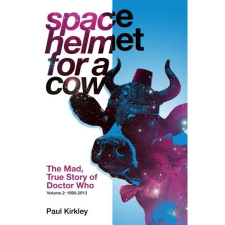 Space Helmet for a Cow 2 : The Mad, True Story of Doctor Who - Space Helmet For Sale