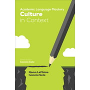 Academic Language Mastery: Culture in Context (Paperback)