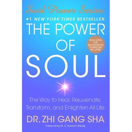 The Power of Soul : The Way to Heal, Rejuvenate, Transform, and Enlighten All (Best Way To Heal A Jammed Finger)