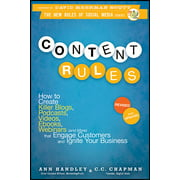New Rules Social Media: Content Rules: How to Create Killer Blogs, Podcasts, Videos, Ebooks, Webinars (and More) That Engage Customers and Ignite Your Business (Paperback)