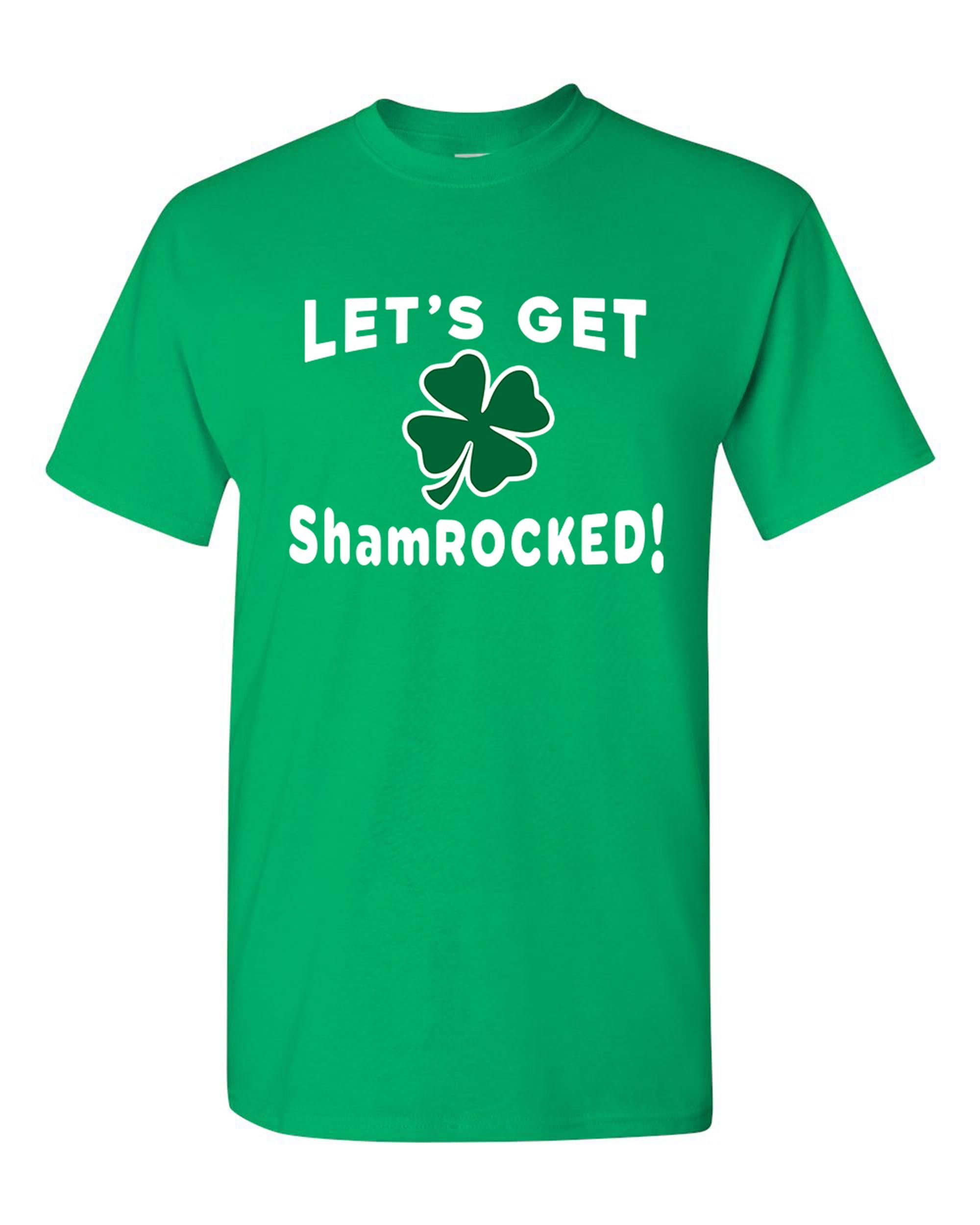 Let's Get ShamROCKED! Shamrock St. Patrick's Day Funny DT Adult T-Shirt Tee