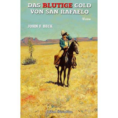 Das blutige Gold von San Rafaelo - eBook