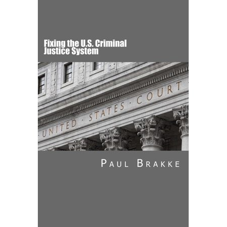 Fixing the U.S. Criminal Justice System - eBook