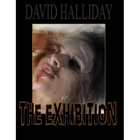 The Exhibition - eBook](The Exhibition Place Halloween)