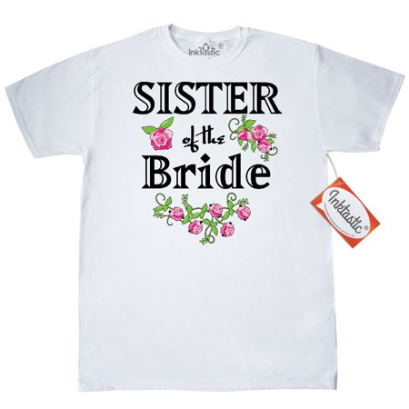 Inktastic Sister Of The Bride Roses T-Shirt Wedding Bridesmaid Flowers Bouquet Party Ceremony Nuptials Mens Adult Clothing Apparel Tees T-shirts