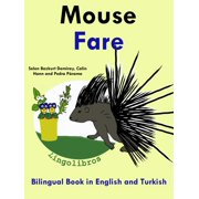 Bilingual Book in English and Turkish: Mouse - Fare - Learn Turkish Series - eBook