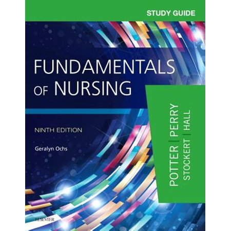 Study Guide for Fundamentals of Nursing (Fundamentals Of Nursing Potter And Perry Audiobook)
