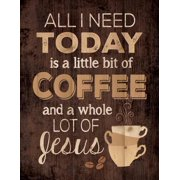 Wall Decor-Lath-Little Of Coffee/Lots Of Jesus (12 x 15.5)