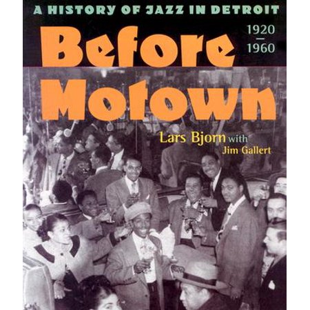 Before Motown : A History of Jazz in Detroit, - Day Before Halloween In Detroit