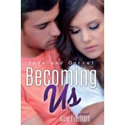 Becoming Us : The Jade Series #7