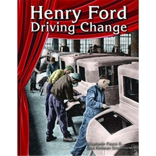 Henry Ford : Driving Change (Social Studies)