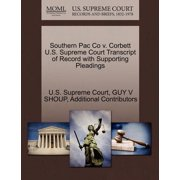Southern Pac Co V. Corbett U.S. Supreme Court Transcript of Record with Supporting Pleadings