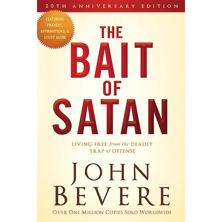 (The Bait of Satan, 20th Anniversary Edition : Living Free from the Deadly Trap of Offense)