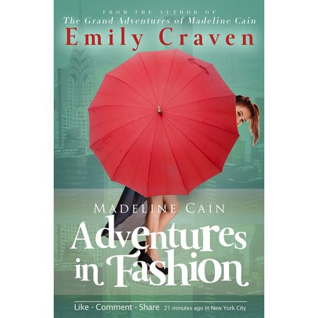 Madeline Cain: Adventures In Fashion - eBook