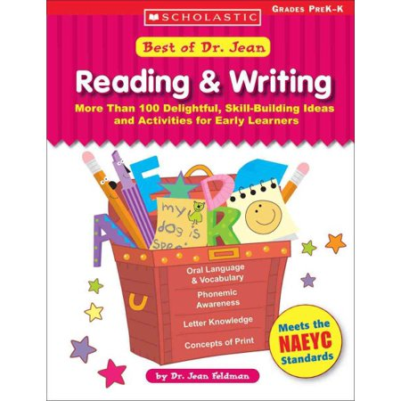 Best of Dr. Jean: Reading & Writing : More Than 100 Delightful, Skill-Building Ideas and Activities for Early Learners; Grades PreK-K