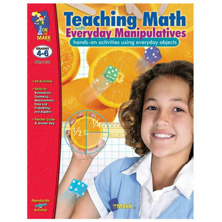 On The Mark Press OTM1134 Teaching Math With Everyday Manipulatives Gr. 4-6 - Teaching Store