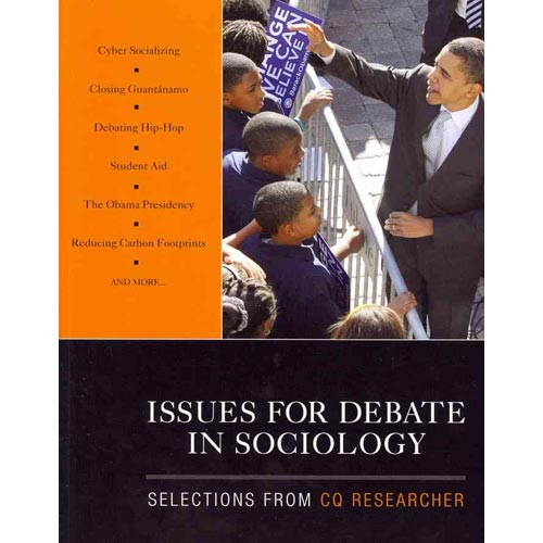 Issues for Debate in Sociology : Selections from CQ Researcher