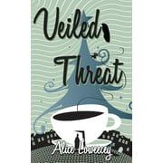 Veiled Threat - eBook