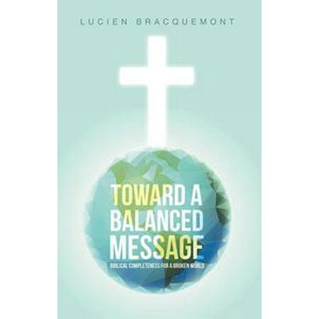 Toward a Balanced Message - eBook