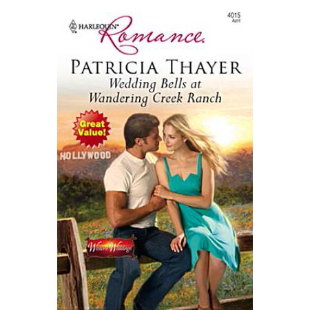 Wedding Bells at Wandering Creek Ranch - eBook