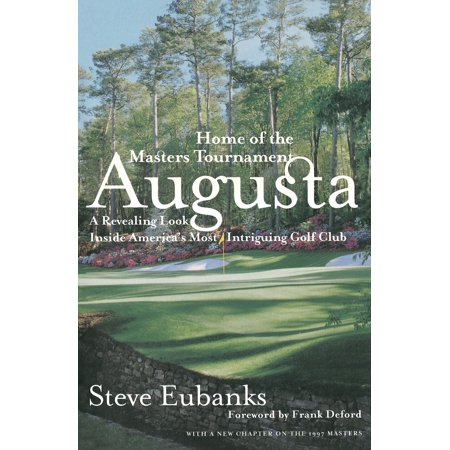 Augusta National Masters (Augusta : Home of the Masters Tournament)
