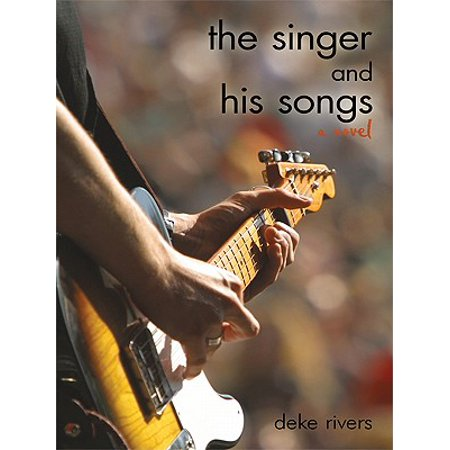 The Singer and His Songs - eBook (The Decemberists The Singer Addresses His Audience)