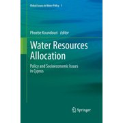 Global Issues in Water Policy: Water Resources Allocation: Policy and Socioeconomic Issues in Cyprus (Paperback)