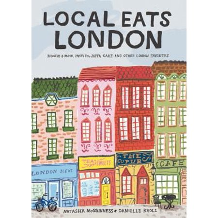 Local Eats London : Bangers and MASH, Pasties, Jaffa Cake and Other London