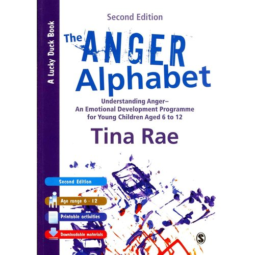 The Anger Alphabet: Understanding Anger--An Emotional Development Programme for Young Children Aged 6 to 12