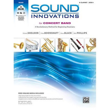 B-flat Clarinet Music Book - Sound Innovations for Concert Band: B-Flat Clarinet, Book 1 : A Revolutionary Method for Beginning Musicians