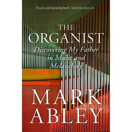 Organists Collection (The Organist : Fugues, Fatherhood, and a Fragile)