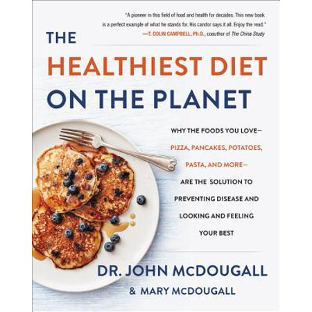 The Healthiest Diet on the Planet (Hardcover)