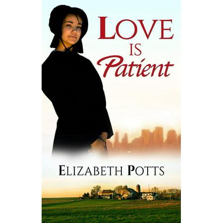 Love Is Patience (Love is Patient - eBook)