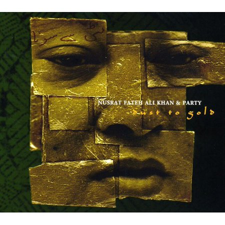 Nusrat Khan Fateh Ali - Dust to Gold [CD]