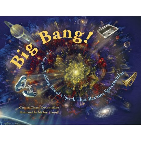 Big Bang! : The Tongue-Tickling Tale of a Speck That Became Spectacular - Big Bang Theory Amy Farrah Fowler