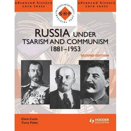 Russia Under Tsarism and Communism 1881-1953 Second