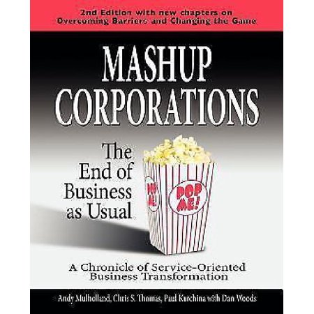 Mashup Corporations  The End Of Business As Usual