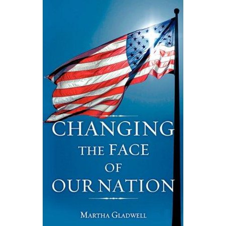 Changing The Face Of Our Nation