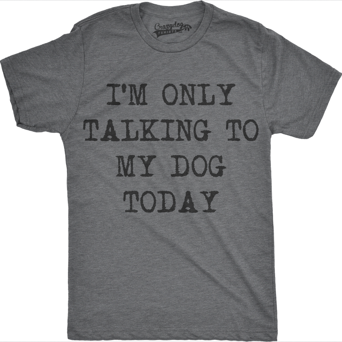 Big and Tall t-shirt funny saying dog lover gifts bigmen king size mens tee
