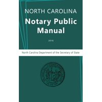 North Carolina Notary Public Manual, 2016 (Hardcover)