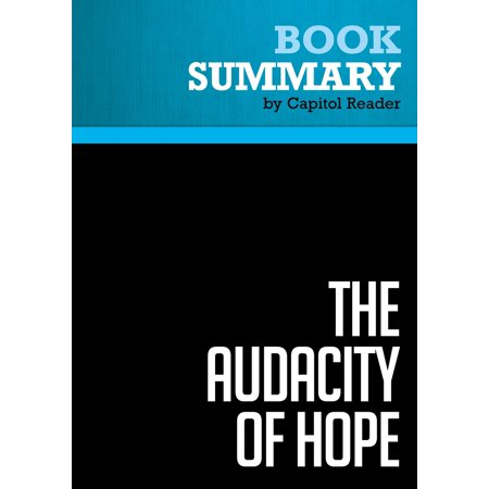 Summary of The Audacity Of Hope: Thoughts on Restoring the American Dream - BARACK OBAMA -