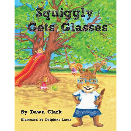 Squiggly Gets Glasses - eBook (Where To Get Reading Glasses)