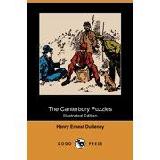 The Canterbury Puzzles (Illustrated Edition) (Dodo Press)