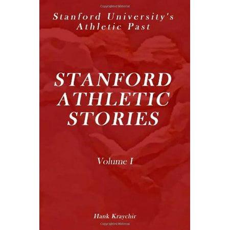 Stanford Athletic Stories  Volume I