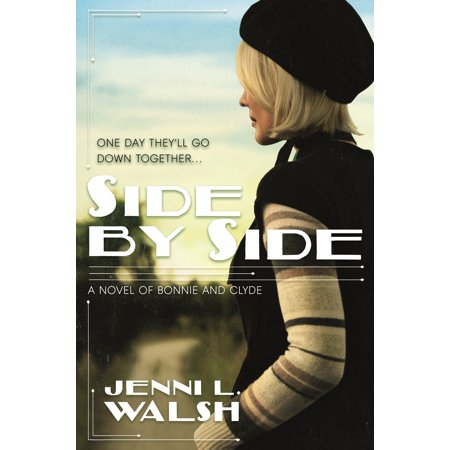 Side by Side: A Novel of Bonnie and Clyde](Bonnie Und Clyde Halloween)
